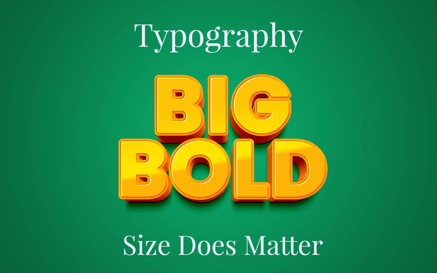 Big and Bold Typography